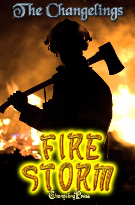 2nd Edition: Firestorm (Anthology) by Changelings