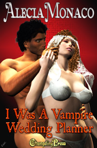 I Was a Vampire Wedding Planner (Box Set) by Alecia  Monaco