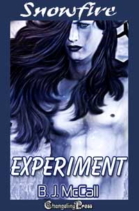 2nd Edition: Experiment (Snowfire) by B.J.  McCall