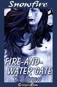 2nd Edition: Fire-and-Water Gate (Snowfire) by K.Z.  Snow