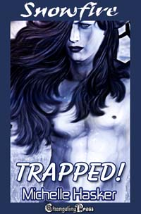 2nd Edition: Trapped! (Snowfire) by Michelle  Hasker