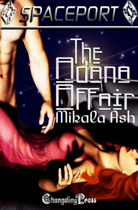 The Adana Affair (Spaceport Multi-Author 23)