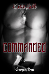 Commanded (Naughty Nights) by Kate  Hill