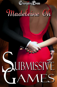 Submissive Games (Box Set) by Madeleine  Oh