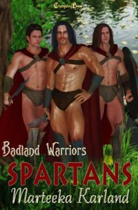 Spartans (Badland Warriors) by Marteeka  Karland