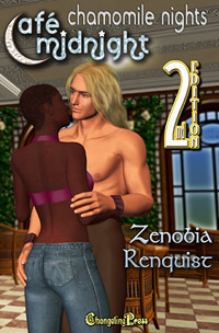 Chamomile Nights (Caf� Midnight) by Zenobia  Renquist