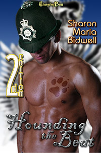 2nd Edition: Hounding the Beat (Protect and Serve) by Sharon Maria  Bidwell
