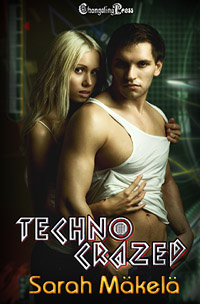 Techno Crazed (Hacked Investigations) by Sarah  Mäkelä