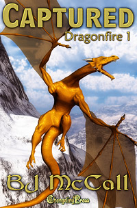 Dragonfire:Captured by BJ McCall Excerpt