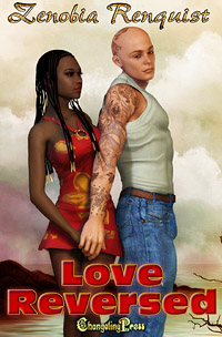 Love Reversed by Zenobia  Renquist
