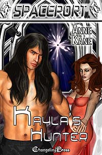 Kayla's Hunter (Spaceport) by Anne  Kane