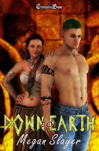 Down to Earth by Megan  Slayer