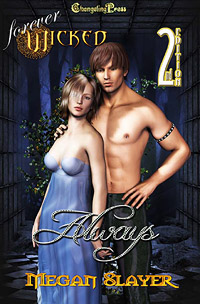 2nd Edition Always (Forever Wicked) by Megan  Slayer