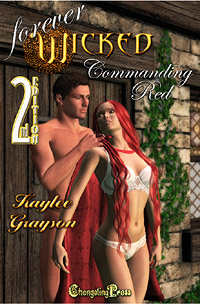 2nd Edition Commanding Red (Forever Wicked) by Kaylee  Grayson