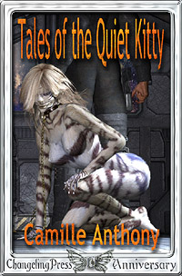Tales of the Quiet Kitty (Collection) by Camille  Anthony