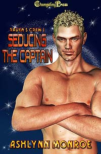 Seducing the Captain (Raven's Crew 1) by Ashlynn  Monroe