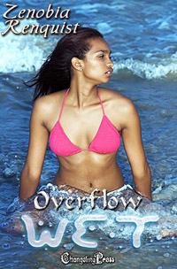 Overflow (Wet) by Zenobia  Renquist