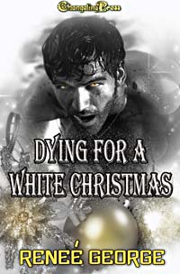 Dying for a White Christmas by Reneé  George