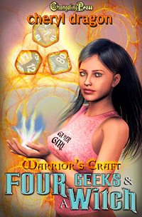 Four Geeks & A Witch (Warrior's Craft) by Cheryl  Dragon