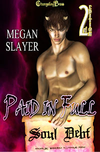 2nd Edition: Paid in Full (Soul Debt) by Megan  Slayer