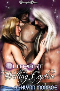 Willing Captive (Outpost) by Ashlynn  Monroe