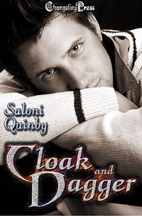 Cloak and Dagger (Weapons of Redemption 3) by Saloni  Quinby