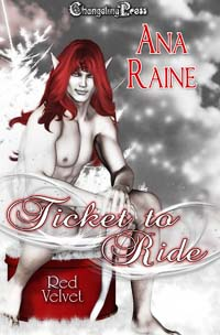 Ticket to Ride (Red Velvet Christmas) by Ana  Raine