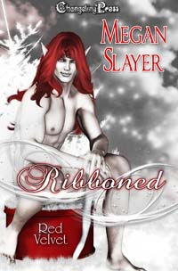 Ribboned (Red Velvet Christmas) by Megan  Slayer
