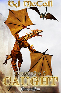 Dragonfire: Caught by B.J. McCall Excerpt 2 (adult)