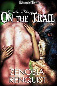 On the Trail (Guardian's Tales 3) by Zenobia  Renquist