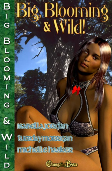 Big, Blooming & Wild! (Big, Blooming & Wild! Multi-Author 1)