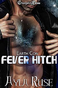 Fever Hitch (Earth Con) by Ayla  Ruse