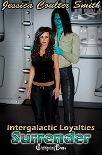 2nd Edition: Surrender (Intergalactic Loyalties 3) by Jessica Coulter  Smith