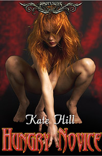 Hungry Novice (Scarlet Nights 2) by Kate  Hill