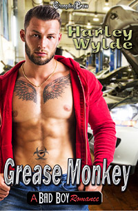 Grease Monkey (A Bad Boy Romance) by Harley  Wylde