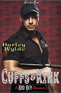 Cuffs and Kink (A Bad Boy Romance) by Harley  Wylde