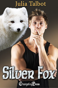 Changeling Series Spotlight: ·Faster Bobcat by Julia Talbot (Excerpt from Silver Fox — Faster Bobcat 3)