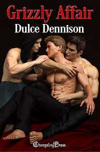 Changeling Spotlight — New Author Dulce Dennison, Grizzly Affair (Bureau of Paranormal Affairs 1)