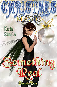 Something Real (Christmas Magic) by Kate Steele (Excerpt)