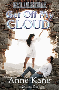 Get off My Cloud (Set in Stone) by Anne  Kane