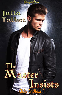 The Master Insists (Club Endless 1) by Julia  Talbot