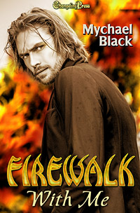 Firewalk With Me (Fae-ry Tales 1) by Mychael Black