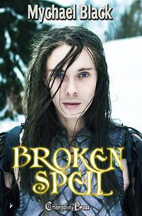Broken Spell (Fae-ry Tales 2) by Mychael  Black