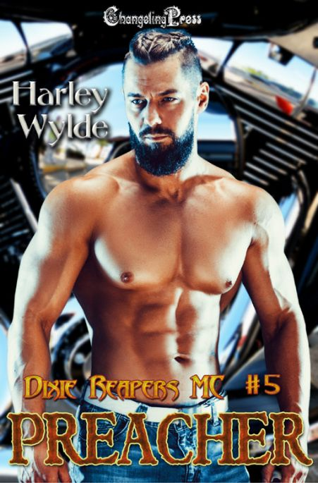 Series Spotlight: Dixie Reapers  by Harley Wylde (Excerpt — Preacher)