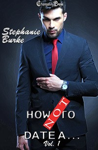 How Not To Date... Vol. 1 (Print) by Stephanie  Burke