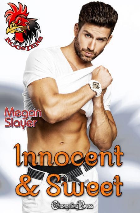 Spotlight: Innocent and Sweet (Roosters 1)