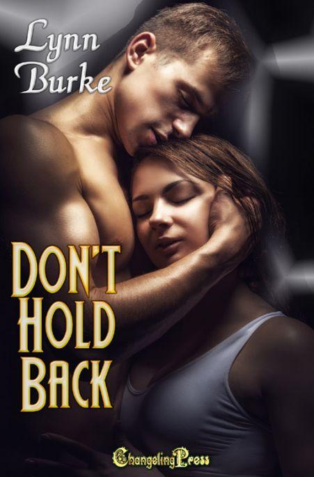 Don't Hold Back (Darkest Desires 3)