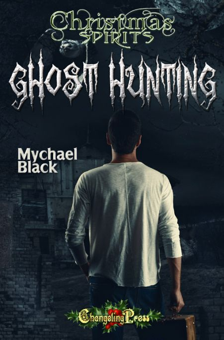 Ghost Hunting (Christmas Spirits 3)