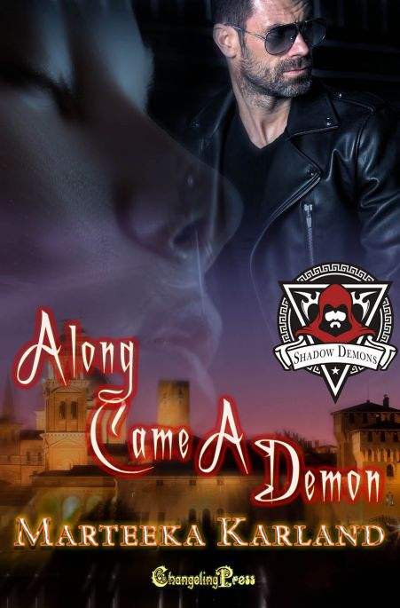 Along Came a Demon (Shadow Demons 1)