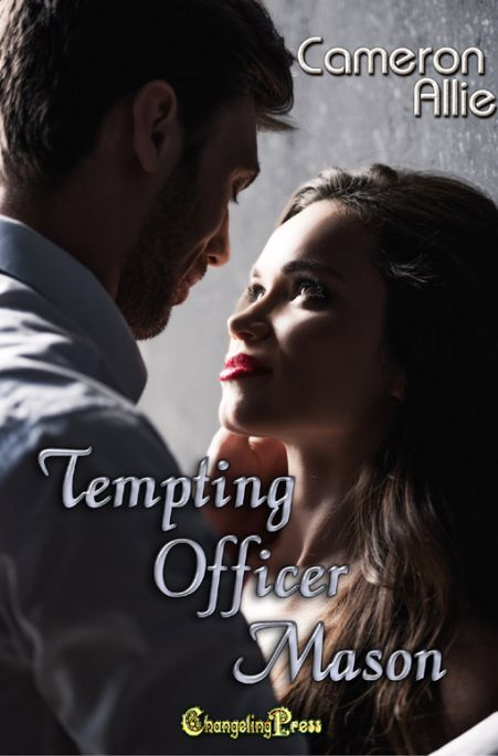 Tempting Officer Mason (Love Me or Leave Me 4)